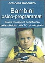 bambini psico programmati
