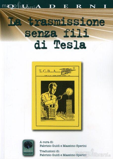 https://www.medicinenon.it/wp-content/uploads/2012/02/la-trasmissione-senza-fili-di-tesla-libro-63725.jpg