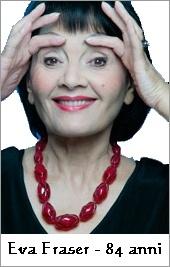 Eva Fraser - 84 anni