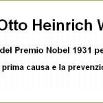 La causa primaria del Cancro fu scoperta nel 1931 da un Premio Nobel