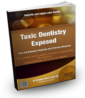 Toxic Dentistry Exposed